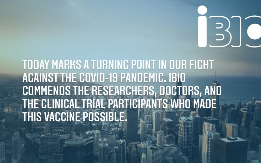 iBIO Statement on the FDA's Emergency Use Authorization for Pfizer's COVID-19 Vaccine