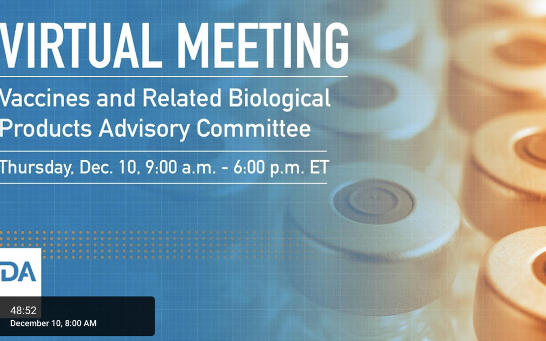 LIVE STREAM: FDA VACCINES AND RELATED BIOLOGICAL PRODUCTS ADVISORY COMMITTEE MEETING