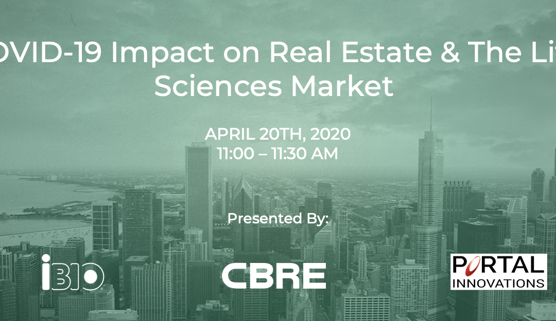 COVID-19 Impact on Real Estate & The Life Sciences Market